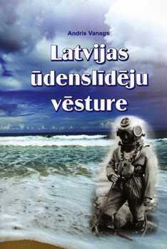 Latvijas ūdenslīdēju vēsture